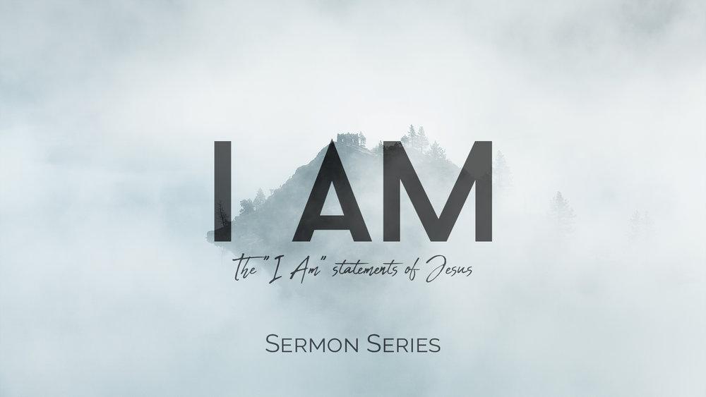 I AM – Part 3