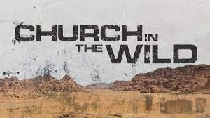 Church in the Wild – Part 2