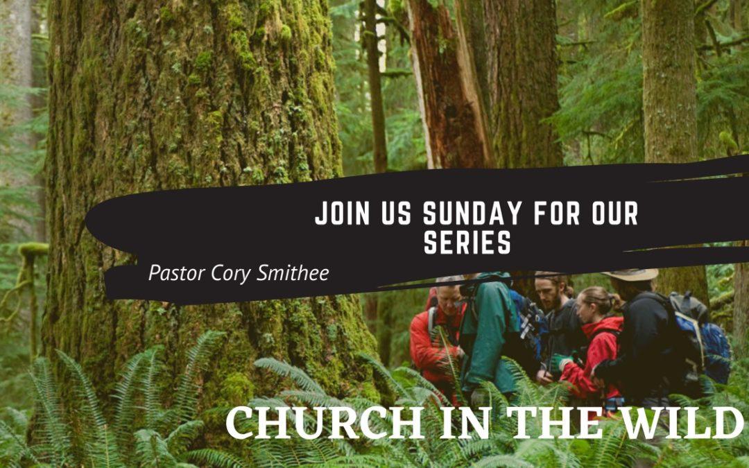 Church in the Wild – Part 5