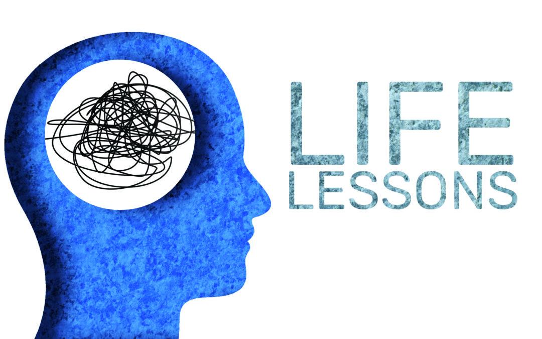 Life Lessons – Part 2